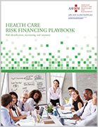 Health Care Risk Financing Playbook